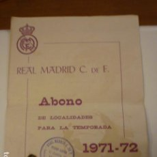 Coleccionismo deportivo: ABONO DE LOCALIDADES PARA LA TEMPORADA 1971-72 REAL MADRID C.F. COLABORADOR Nº 18.. Lote 74746335