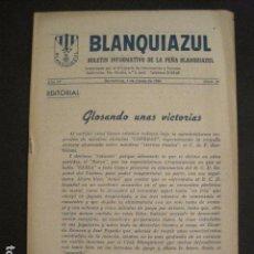 Coleccionismo deportivo: FUTBOL -R.C.D. ESPAÑOL- BLANQUIAZUL - PEÑA BLANQUIAZUL - NUM 19 - AÑO 1956 -VER FOTOS -(V-8846). Lote 75258775