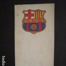 Coleccionismo deportivo: FUTBOL CLUB BARCELONA-DESPLEGABLE PARTIT HOMENATGE RIFE SADURNI TORRES-ANY 1976- VER FOTOS-(V-9159). Lote 76632055