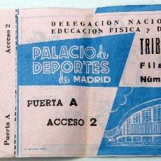 Coleccionismo deportivo: ENTRADA PALACIO DEPORTES MADRID PUBLICIDAD VESPA DELEGACIÓN NACIONAL EDUCACIÓN FÍSICA DEPORTES 1960. Lote 78612569
