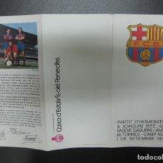 Coleccionismo deportivo: PARTIT D'HOMENATGE A RIFE, SADURNI I TORRES. CAMP NOU SETEMBRE 1976. TRIPTICO. F.C. BARCELONA. Lote 79508365