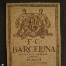 Coleccionismo deportivo: F.C. BARCELONA - BUTLLETI - JULIOL AGOST ANY 1922 - NUMS. 18 19 - VER FOTOS-(V-9994). Lote 80651362