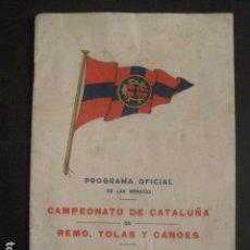Coleccionismo deportivo: REGATAS - PROGRAMA OFICIAL -CAMPEONATO CATALUÑA REMO YOLAS Y CANOAS-AÑO 1929 -VER FOTOS -(V-10.235). Lote 81807160