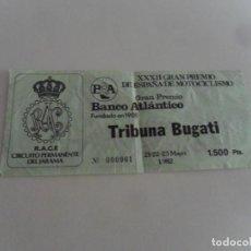 Coleccionismo deportivo: ENTRADA XXXII GRAN PREMIO DE ESPAÑA DE MOTOCICLISMO MAYO 1982. CIRCUITO DEL JARAMA. RARA.. Lote 82294552