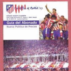 Coleccionismo deportivo: ATLETICO DE MADRID, GUIA DEL ABONADO, TEMPORADA 98/99, VER DESCRIPCION Y FOTOS. Lote 82504960