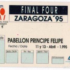 Coleccionismo deportivo: ABONO FINAL FOUR 95 - ZARAGOZA 1995. Lote 205237001