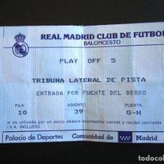 Coleccionismo deportivo: ENTRADA BALONCESTO. PLAY OFF. PALACIO DE DEPORTES. REAL MADRID CLUB DE FÚTBOL.. Lote 84002808