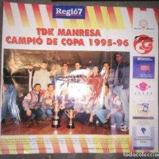 Coleccionismo deportivo: POSTER BASQUET BALOCESTO TDK MANRESA CAMPIO DE COPA 1995-96. Lote 86483640