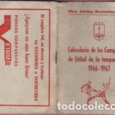 Coleccionismo deportivo: CALENDARIO OAR DE VICH VIC - CAMPET, FUTBOL TEMPORADA 1966 - 67 REGIONAL JUVENILES GRUPO 11 CATEG. B. Lote 86582540