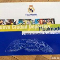 Coleccionismo deportivo: 3 DOCUMENTOS CIUDAD DEPORTIVA DEL REAL MADRID: CONVENIO, CARTA PRESIDENTE Y NUEVA CIUDAD DEPORTIVA. Lote 87537476