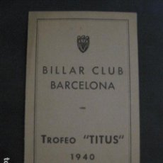 Coleccionismo deportivo: BILLAR - BILLAR CLUB BARCELONA - TROFEO TITUS 1940-FRANCISCO SOLER VILUMARA - VER FOTOS -(V-11.291). Lote 87852180