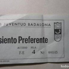 Coleccionismo deportivo: ENTRADA BALONCESTO JUVENTUD BADALONA. Lote 88841708