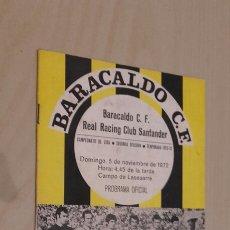 Coleccionismo deportivo: PROGRAMA OFICIAL DEL PARTIDO BARACALDO-RACING DE SANTANDER. SEGUNDA DIVISIÓN(1972).. Lote 89742467