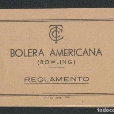 Coleccionismo deportivo: REGLAMENTO DE BOLERA AMERICANA ( BOWLING ).FOLLETO DE 8 PGS.TIPOGRAFIA RIMADA.CÁDIZ.AÑOS 40S-50S.. Lote 89858704