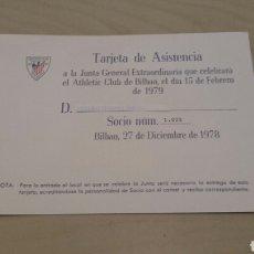 Coleccionismo deportivo: ATHLETIC BILBAO. TARJETA DE ASISTENCIA A LA JUNTA DEL 15/2/1979.. Lote 90497054