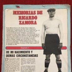 Coleccionismo deportivo: ABC FUTBOL COLECCION COMPLETA MEMORIAS DE RICARDO ZAMORA 65 HOJAS MUCHA INFORMACION Y FOTOS. Lote 95513967