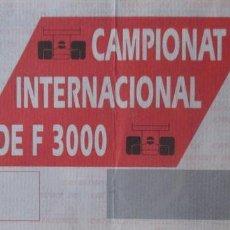 Coleccionismo deportivo: ENTRADA F 3000 - CIRCUITO MONTMELO - AÑO 1992. Lote 96703431