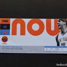 Coleccionismo deportivo: ENTRADA TICKET BALONCESTO BASKET - NEW YORK KNICKS VS. CLEVELAND CAVALIERS - 2012. Lote 97464443