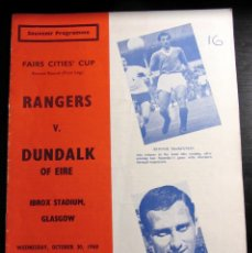 Coleccionismo deportivo: PROGRAMME FOOTBALL RANGERS CLUB DUNDALK OF EIRE 1968 FAIRS CITIES´ CUP. Lote 98605175