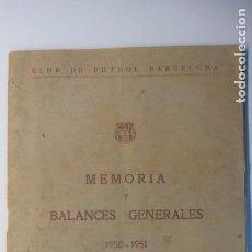 Coleccionismo deportivo: FUTBOL CLUB BARCELONA MEMORIA Y BALANCES. DE LOS AÑOS 50-51 Y 51-52 =. Lote 100320195