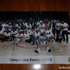 Coleccionismo deportivo: PÓSTER GIGANTE - REAL MADRID - CAMPEÓN EUROLIGA 2015 BALONCESTO. Lote 100657927