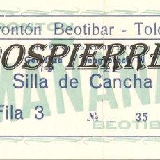 Coleccionismo deportivo: ENTRADA, FRONTÓN BEOTIBAR DE TOLOSA, 1976. Lote 101020363