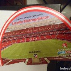Coleccionismo deportivo: INAUGURACIÓN METROPOLITANO WANDA AT.MADRID. Lote 110383912
