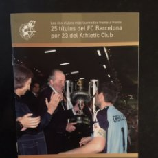 Coleccionismo deportivo: PROGRAMA FINAL COPA DEL REY 2011/12. BARCELONA - ATH. BILBAO. Lote 103252334