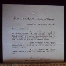 Coleccionismo deportivo: (F-171182)DOCUMENTO FIRMADO POR EL PRESIDENTE DE URUGUAY - OLIMPIADAS DE BARCELONA 92. Lote 103371239