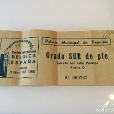 Coleccionismo deportivo: ENTRADA PARTIDO INTERNACIONAL BALONCESTO BELGICA SELECCION ESPAÑA 1956. BASKET . Lote 103775031