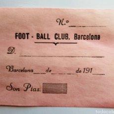 Coleccionismo deportivo: FOOT-BALL CLUB BARCELONA AÑO 1910. FACTURA-RECIBO.ENVIO CERTIFICADO INCLUIDO.. Lote 129009115