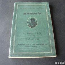 Coleccionismo deportivo: ANTIGUO CATALOGO DE PESCA DE LA CASA HARDY INGLATERRA. Lote 104062491
