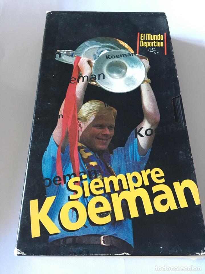 VHS SIEMPRE KOEMAN BARCELONA (Coleccionismo Deportivo - Documentos de Deportes - Otros)