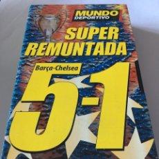 Coleccionismo deportivo: VHS SUPER REMUNTADA BARSA - CHELSEA 5-1. Lote 105261366