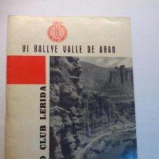 Coleccionismo deportivo: VI RALLYE VALLE DE ARAN 1962 MOTO CLUB LERIDA. Lote 107221287