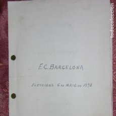 Coleccionismo deportivo: F1 F.C. BARCELONA ELECCIONES DEL 6 MAYO 1978 ESPECIE DE DOSSIER VER FOTO ADICIONALES. Lote 108078711