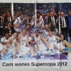 Coleccionismo deportivo: PÓSTER CAMPEONES SUPERCOPA 2012 REAL MADRID (33X59CM). Lote 108723971