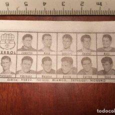 Coleccionismo deportivo: 1960 ALINEACION EQUIPO FUTBOL - 11 JUGADORES Y ESCUDO - CLUB - FERROL. Lote 109306071