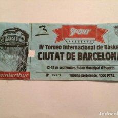 Coleccionismo deportivo: ENTRADA IV TORNEO INTERNACIONAL DE BASKET CIUTAT DE BARCELONA. BARÇA BALONCESTO. Lote 113679215