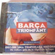 Coleccionismo deportivo: CD BARÇA TRIOMFANT LA VANGUARDIA 1997-98 UNA TEMPORADA HISTORICA NUEVO PRECINTADO. Lote 113982883