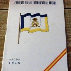 Coleccionismo deportivo: MADRID, 1948, PROGRAMA CONCURSO HIPICO INTERNACIONAL, CLUB DE CAMPO, 43 PAGINAS. Lote 114186627