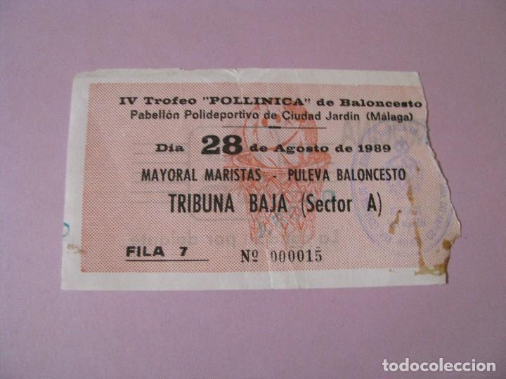 ENTRADA BALONCESTO IV TROFEO POLLINICA. MAYORAL MARISTAS - PULEVA BALONCESTO. 28 AGOSTO 1989. (Coleccionismo Deportivo - Documentos de Deportes - Otros)