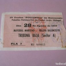 Coleccionismo deportivo: ENTRADA BALONCESTO IV TROFEO POLLINICA. MAYORAL MARISTAS - PULEVA BALONCESTO. 28 AGOSTO 1989.. Lote 114393283