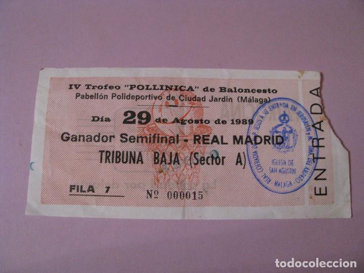 ENTRADA BALONCESTO IV TROFEO POLLINICA. GANADOR SEMIFINAL - REAL MADRID. 29 AGOSTO 1989. (Coleccionismo Deportivo - Documentos de Deportes - Otros)