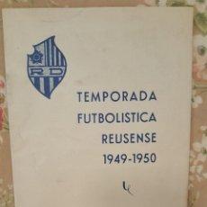 Coleccionismo deportivo: TEMPORADA FUTBOLISTA REUSENSE 1949-1950. FOLLETO DEPORTIVO. . Lote 115402791