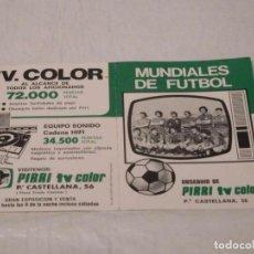 Coleccionismo deportivo: M69 DÍPTICO CALENDARIO MUNDIAL 78 ARGENTINA PUBLICIDAD PIRRI TV COLOR EN CASTELLANA MADRID. Lote 117406195