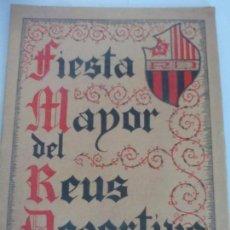 Coleccionismo deportivo: REUS DEPORTIVO FIESTA MAYOR 1946. Lote 120019811