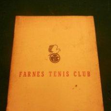 Coleccionismo deportivo: FARNES TENIS CLUB - SANTA COLOMA DE FARNES, JUNIO 1970 - DOCUMENTOS + NORMATIVA,VER DETALLES Y FOTOS. Lote 120251035