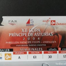 Coleccionismo deportivo: BALONCESTO. ENTRADA FINAL XII COPA PRINCIPE DE ASTURIAS. ZARAGOZA. 01-02-2004. Lote 120327127