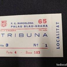 Coleccionismo deportivo: ENTRADA - PALAU BLAUGRANA. Lote 120423671